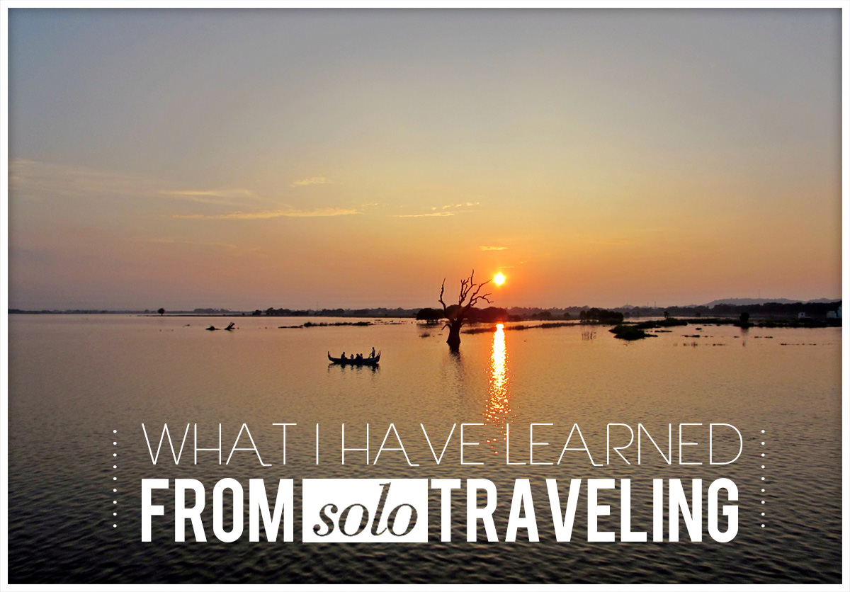 Inspiration: What I Have Learned from Solo Travel