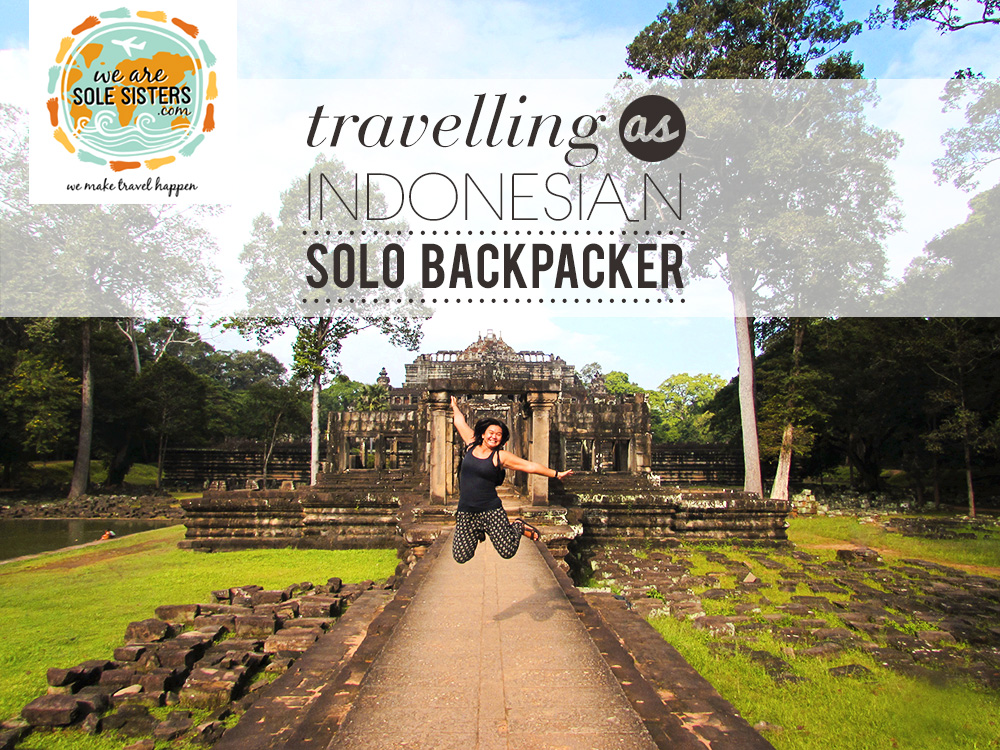 Travelling As Indonesian Solo Backpacker