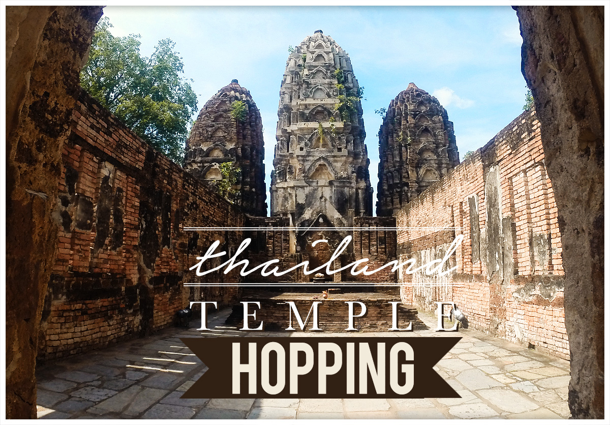 Thailand Temples Hopping Travel Guide and Tips