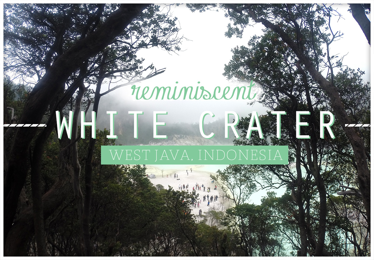 Kawah Putih Travel Guide (The White Crater)