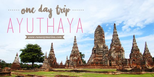 One Day Trip: Things To Do In Ayutthaya