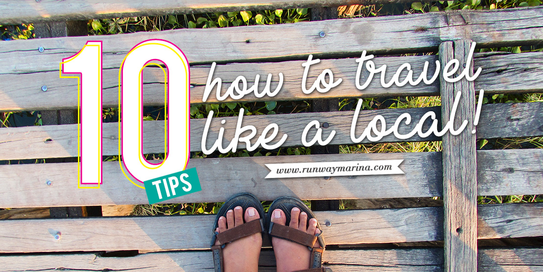 10 Tips How To Travel Like a Local