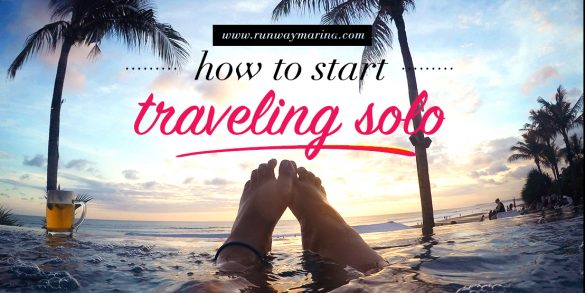 How to Start Traveling Solo