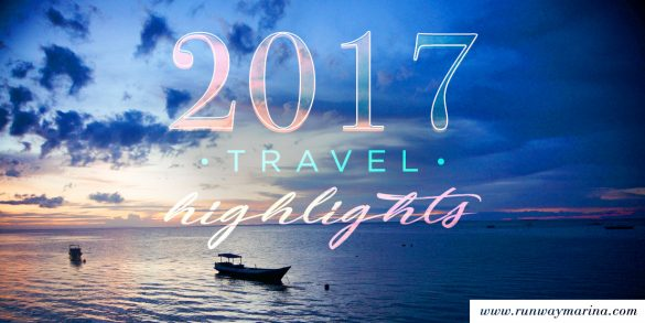 2017 Travel Highlights!